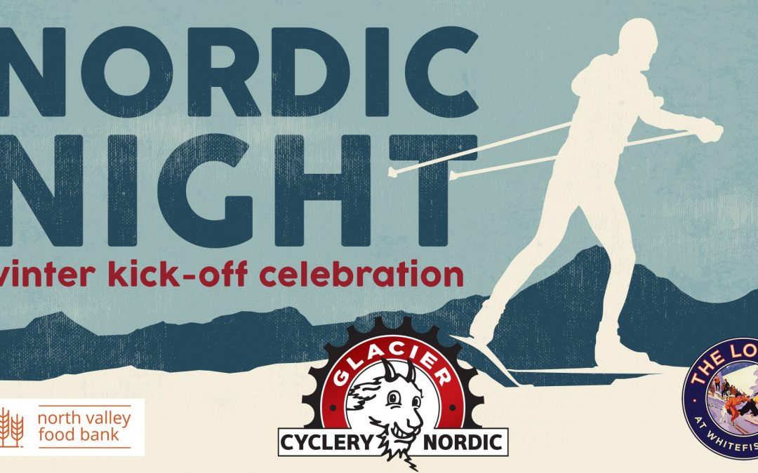 Nordic Night at Glacier Cyclery
