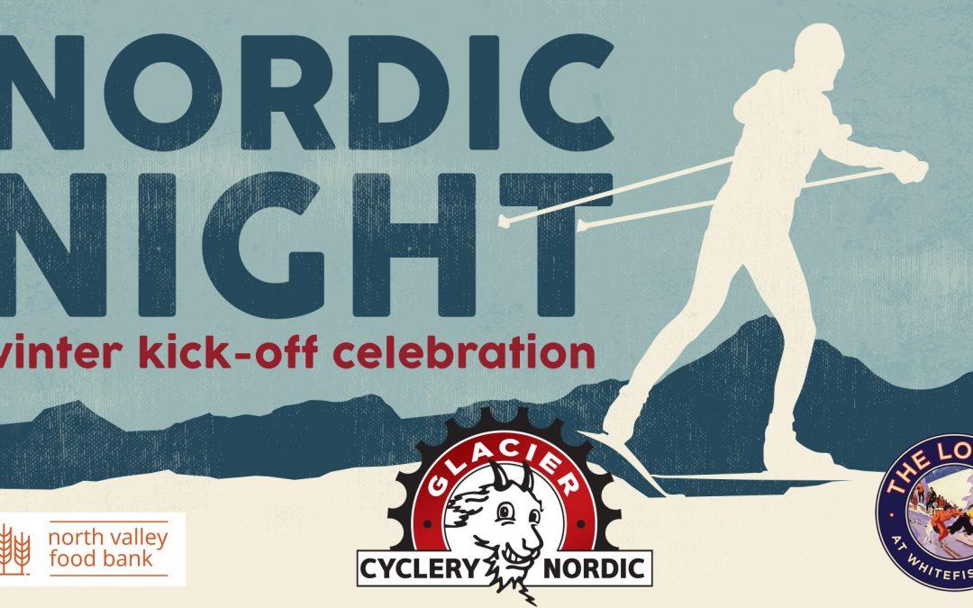 Nordic Night at Glacier Cyclery
